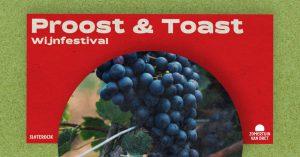 Proost en Toast wijnfestival